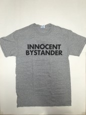 Tee Shirt – Innocent Bystander